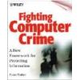 ITG 1221 Fighting Computer Crime: A New Framework for Protecting Information (печатное издание)